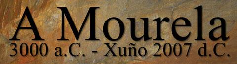 A Mourela 3000aC-Xuño 2007