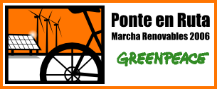 Ponte en ruta. Marcha renovables 2006. Greenpeace.