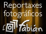 Reportaxes fotogr�ficos Fabi�n