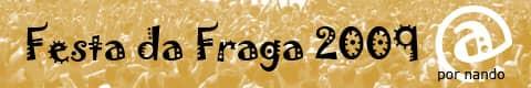 Festa da Fraga 2009 por Nando